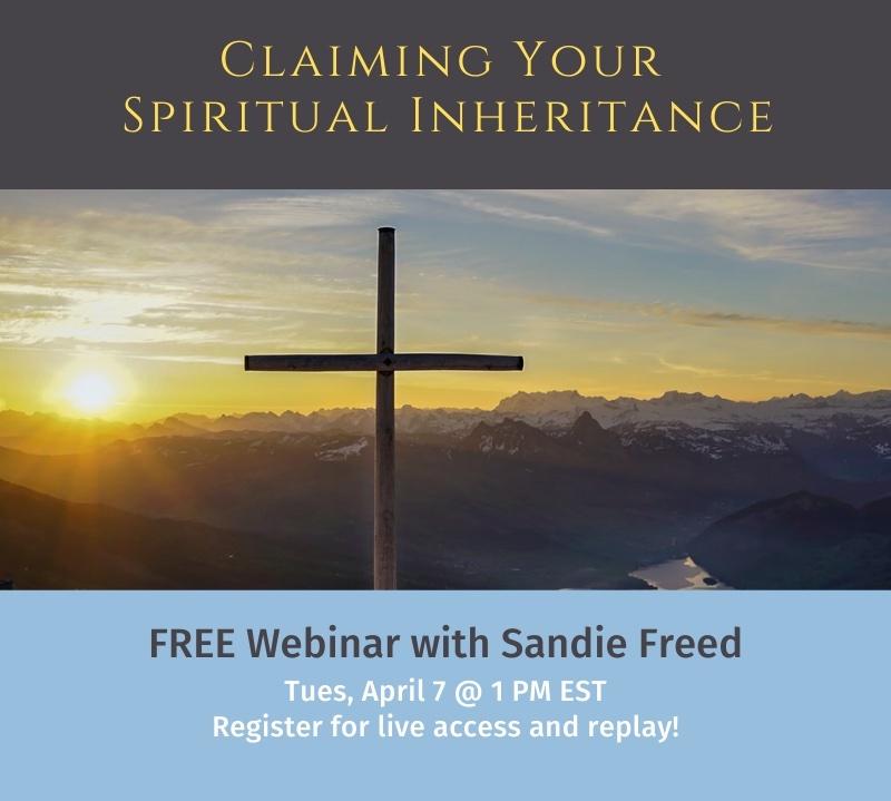 Claiming Your Spiritual Inheritance
